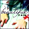 Beautiful pain