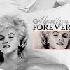 Marilyn Monroe Forever