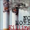 No More Killing