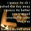 buried myself alive